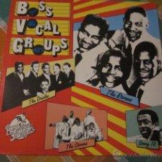 Discos de vinilo: BOSS VOCAL GROUPS OF THE 60'S - LP - DOO WOP.. Lote 47583502