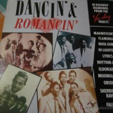 Discos de vinilo: DANCIN' & ROMANCIN' - 18 DOO WOP DIAMONDS FROM THE VEE-DAY VAULTS - LP.. Lote 47583572