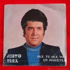 Discos de vinilo: JUSTO VERA - OLE TU OLE YO / UN JUGUETE (GALA 1976) -RUMBA-. Lote 47585358