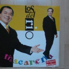 Discos de vinilo: LOS DEL RIO MACARENA. Lote 47590180