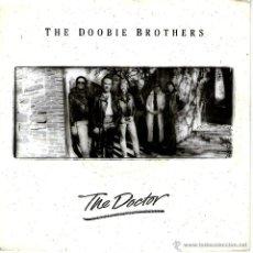 Discos de vinilo: THE DOOBIE BROTHERS - THE DOCTOR. Lote 47590498