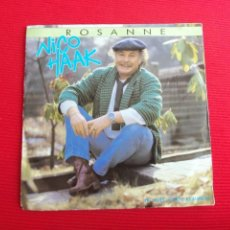 Discos de vinilo: NICO HAAK - ROSANNE. Lote 47590526