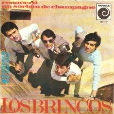 Discos de vinilo: EP LOS BRINCOS RENACERA - UN SORBITO DE CHAMPAGNE - GIULIETTA - TU EN MI. Lote 47593291
