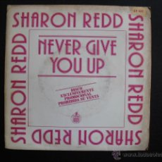 Discos de vinilo: SHARON REDD. NEVER GIVE YOU UP. SINGLE PROMOCIONAL, 1982.. Lote 47595122