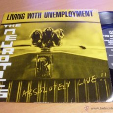 Discos de vinil: THE NEUROTICS (LIVING WITH UNEMPLOYEMENT) SINGLE LIVE 1986 (NM/ NM) (EPI2). Lote 47595875