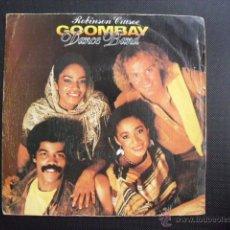 Discos de vinilo: GOOMBAY DANCE BAND. ROBINSIN CRUSOE. SINGLE, 1983.. Lote 47596251