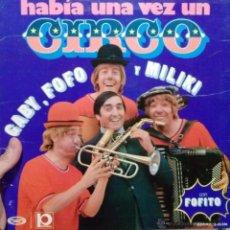 Discos de vinilo: LP CIRCO MILIKI FOFO GABY Y FOFITO. Lote 47598187