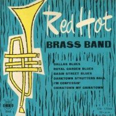 Discos de vinilo: RED HOT BRASS BAND, EP, DALLAS BLUES + 5, AÑO 1961. Lote 47602349