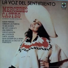 Discos de vinilo: MERCEDES CASTRO - LA VOZ DEL SENTIMIENTO - EDICIÓN DE 1980 DE ESPAÑA. Lote 47602667