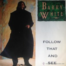 Discos de vinilo: BARRY WHITE - FOLLOW THAT AND SEE (WHERE IT LEADS Y'ALL) . MAXI SINGLE . 1989 A&M RECORDS GERMANY. Lote 47609238