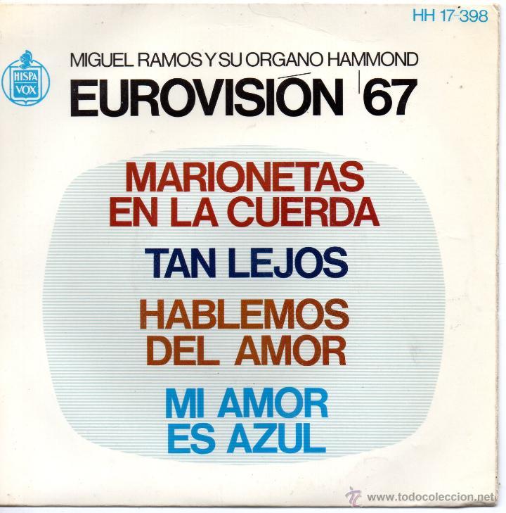MIGUEL RAMOS Y SU ORGANO HAMMOND - FESTIVAL EUROVISION 67, EP, MARIONETAS EN LA CUERDA + 3, AÑO 1967 (Música - Discos de Vinilo - EPs - Festival de Eurovisión)