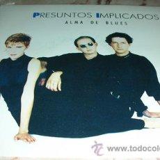 Disques de vinyle: PRESUNTOS IMPLICADOS - ALMA DE BLUES - SINGLE. Lote 91108725