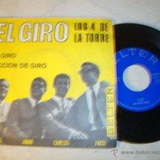 Discos de vinilo: DISCO SINGLE ORIGINAL VINILO GRUPO LOS 4 DE LA TORRE EL GIRO /LECCION DE GIRO 7 SINGLE 1965 BELTER. Lote 47617116