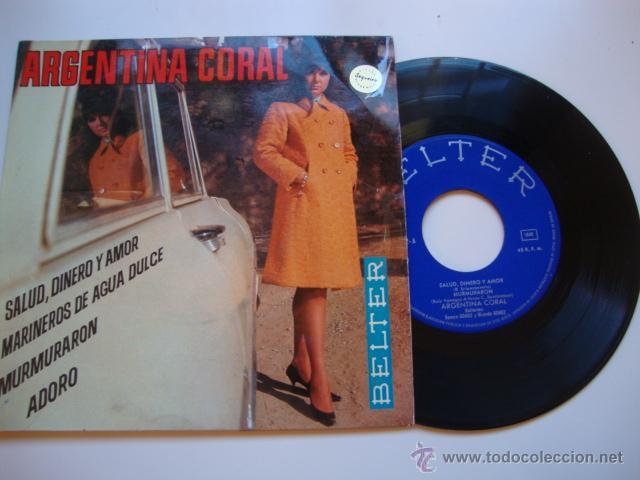 DISCO SINGLE ORIGINAL VINILO EP ARGENTINA CORAL : SALUD, DINERO Y AMOR. EP 1968 BELTER (Música - Discos de Vinilo - EPs - Solistas Españoles de los 50 y 60)
