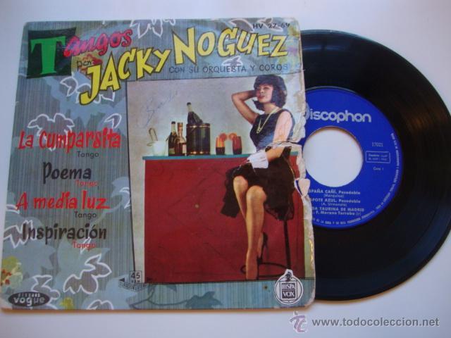 DISCO SINGLE ORIGINAL VINILO EP TANGOS POR JACKY NOGUEZ CON SU ORQUESTA Y COROS - LA CUMPARSITA + 3 (Música - Discos de Vinilo - EPs - Solistas Españoles de los 50 y 60)