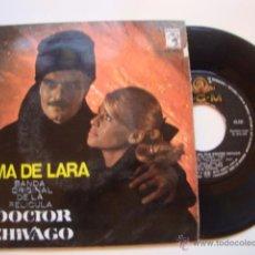 Discos de vinilo: DISCO SINGLE ORIGINAL EP DOCTOR ZHIVAGO TEMA DE LARA YURI HUYE TONYA LLEGA A VARIQUINO / EN EL CA. Lote 47624301