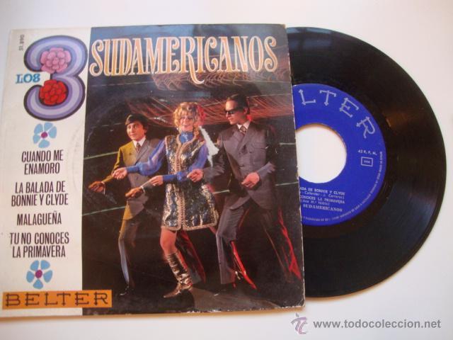DISCO SINGLE ORIGINAL VINILO EP LOS 3 TRES SUDAMERICANOS CUANDO ME ENAMORO/LA BALADA DE BONNIE (Música - Discos de Vinilo - EPs - Grupos Españoles 50 y 60)