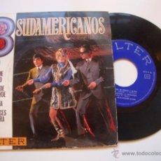 Discos de vinilo: DISCO SINGLE ORIGINAL VINILO EP LOS 3 TRES SUDAMERICANOS CUANDO ME ENAMORO/LA BALADA DE BONNIE. Lote 47624360