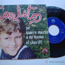Discos de vinilo: DISCO SINGLE ORIGINAL VINILO CARLITOS. Lote 47625741