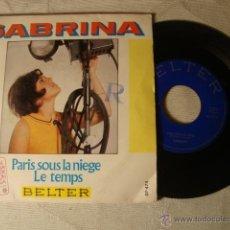 Discos de vinilo: DISCO SINGLE ORIGINAL VINILO SABRINA FESTIVAL INTERNACIONAL DE LA CANCION DE MALAGA. Lote 71160122