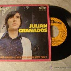 Discos de vinilo: DISCO SINGLE ORIGINAL VINILO JULIAN GRANADOS. Lote 47628065