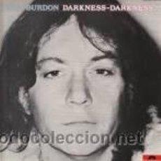 Discos de vinilo: ERIC BURDON [THE ANIMALS] : DARKNESS DARKNESS - 1 LP ALBUM - (POLYDOR, SPAIN). Lote 47631974