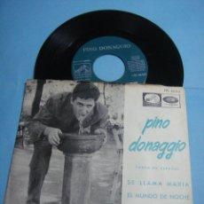 Discos de vinilo: EP. PINO DONAGGIO CANTA EN ESPAÑOL SE LLAMA MARÍA / EL MUNDO DE NOCHE. 1965. Lote 47637179