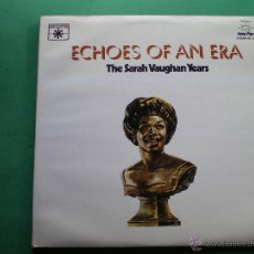 Discos de vinilo: SARAH VAUGHAN - THE SARAH VAUGHAN YEARS - ECHOES OF AN ERA - 2 LP 1980 LABEL ROULETTE PDELUXE. Lote 47639259