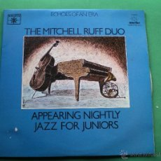 Discos de vinilo: THE MITCHELL RUFF DUO-APPEARING NIGHTLY JAZZ FOR JUNIORS-ROULETTE-2 LP 1980 LABEL ROULETTE PDELUXE. Lote 47639337