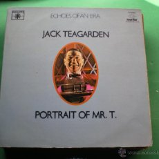 Discos de vinilo: JACK TEAGARDEN - ECHOES OF AN ERA - PORTRAIT OF MR. T. - 2 LP 1981 LABEL ROULETTE PDELUXE. Lote 47640865