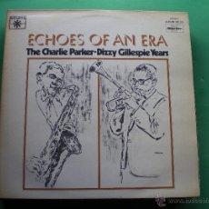 Discos de vinilo: CHARLIE PARKER DIZZY GILLESPIE YEARS 2 LPS 1977 GATEFOLD ECHOES OF AN ERA LABEL ROULETTE PDELUXE. Lote 47641518