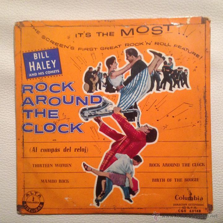 BILL HALEY - EP 1956 EDICION ESPAÑOLA ROCK AROUND THE CLOCK + 3 (Música - Discos de Vinilo - EPs - Rock & Roll)