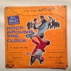 BILL HALEY - EP 1956 EDICION ESPAÑOLA ROCK AROUND THE CLOCK + 3
