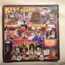 Discos de vinilo: KISS - SINGLE ESPAÑA 1980 SHANDI + 1. Lote 47642039
