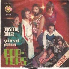 Discos de vinilo: SINGLE POP TOPS - MAMY BLUE - GRIEF AND TORTURE . Lote 47657472