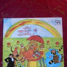 Discos de vinilo: LOS AMIGOS DE DOLA - LP ORIGINAL DE 1978 SELLO EXPLOSIÓN - CARPETA ABIERTA Y BUEN ESTADO -. Lote 47666113