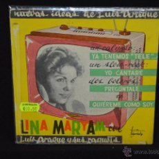 Discos de vinilo: LINA MARYAM Y LUIS ARAQUE - YA TENEMOS TELE + 3 - EP. Lote 47677130