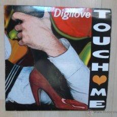 Discos de vinilo: DIGILOVE TOUCH ME 1994 MAX MUSIC. Lote 47677356