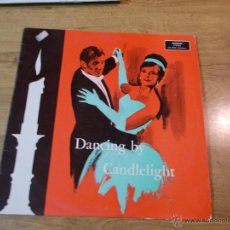 Discos de vinilo: DANCING BY CANDLELIGHT.. Lote 47683557