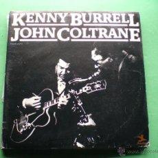 Discos de vinilo: KENNY BURRELL&JOHN COLTRANE 2 LP 1981 K.BURRELL&J.COLTRANE .LABEL PRESTIGE PDELUXE.. Lote 47683883
