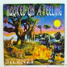 Discos de vinilo: HOOKED ON A FEELING - 'SILENZI' (MAXI SINGLE VINILO. ORIGINAL 1994) - PEDIDO MÍNIMO 8€. Lote 47690810