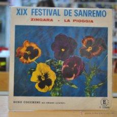 Discos de vinilo: DINO COCCHINI - ZINGARA - XIX FESTIVAL DE SAN REMO - SINGLE. Lote 47692048