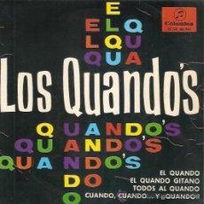 Discos de vinilo: EP LOS QUANDOS -EL QUANDO - EL QUANDO GITANO - TODOS AL QUANDO - CUANDO CUANDO Y QUANDO. Lote 47697587