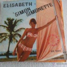 Discos de vinil: GIONCHETTA - ELISABETH /SIMON SIMONETTE . Lote 47698386