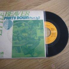 Discos de vinilo: RARE EP LITTLE BEAVER PARTY DOWN PART 1 & 2 SOUL EXPLOSION FUNK SOUL. Lote 47699504