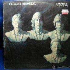 Discos de vinilo: UTOPIA - DEFACE THE MUSIC - LP. Lote 47700512