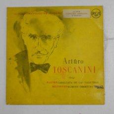 Discos de vinilo: ARTURO TOSCANINI. DIRIGE WAGNER, CABALGATA DE LAS VALKYRIAS, BETHOVEN, EGMONT OBERTURA. TDKDS10. Lote 47700544