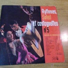 Discos de vinilo: RYTHMES SOLEIL ET CASTAGNETTES. Nº 5 RAFAEL DE MONCADA. Lote 47700886