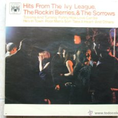 Discos de vinilo: HITS FROM THE IVY LEAGUE, THE ROCKIN 'BERRIES', & THE SORROWS. Lote 47703466