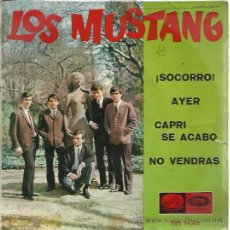 Discos de vinilo: LOS MUSTANG EP EMI REGAL 1965 SOCORRO (HELP-BEATLES)/ AYER (YESTERDAY) CAPRI SE ACABO/ NO VENDRAS. Lote 47714965